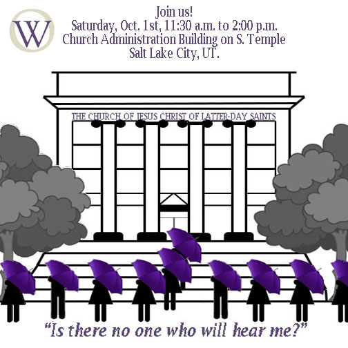 "Clipart style picture of the church administration building. Stick figures holding purple umbrellas are lined up outside the front of the building. At the top of the image text reads, ""Join us! Saturday, Oct. 1st, 11:30 a.m. to 2:00 p.m., Church Administration Building on S. Temple Salt Lake City, UT. Text at the bottom of the image reads, ""Is there no one who will hear me?"""