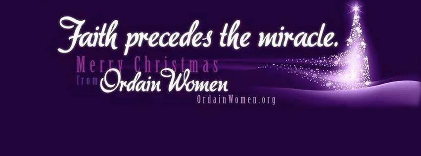 "Purple back ground with a white Christmas to right side of the picture. The tree is made of white lights and towards the bottom of the tree it looks as though wind is blowing the lights to the left. The text reads, ""Faith proceeds the miracle. Merry Christmas from Ordain Women. ordainwomen.org"
