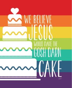 "A meme that has a rainbow background and a white image of a wedding cake. It says, ""We believe Jesus would make the gosh darn cake."""